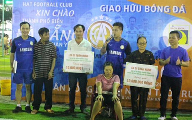 Tuấn Hưng và đội bóng HAT thi đấu vì nạn nhân chất độc da cam ở Đà Nẵng