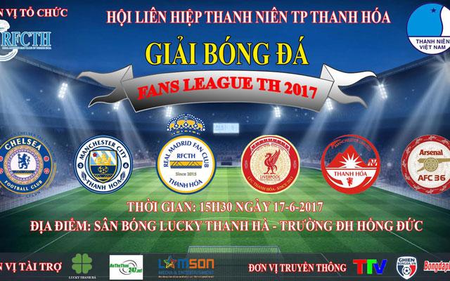 """Hướng tới giải Fan League Thanh Hóa 2017: """"Europa League"""" dành cho fan bóng đá tại Thanh Hóa"""