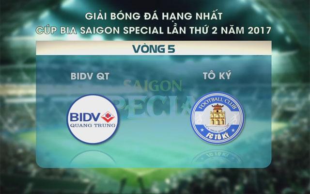 Highlight BIDV Quang Trung 2-4 Tô Ký (vòng 5 SL1-S2)