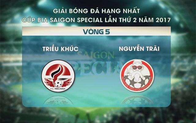 Highlight Triều Khúc 0-2 Nguyễn Trãi (vòng 5 SL1-S2)