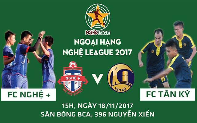 Trước vòng 1 Ngoại Hạng Nghệ League 2017: Khởi đầu cho giải đấu trong mơ